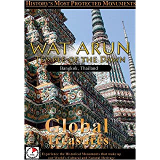Global Treasures  WAT ARUN Temple of the Dawn Bangkok, Thailand [DVD] [2012] [NTSC]