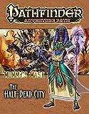 Pathfinder Adventure Path: Mummy's Mask Part 1 - The Half-Dead City