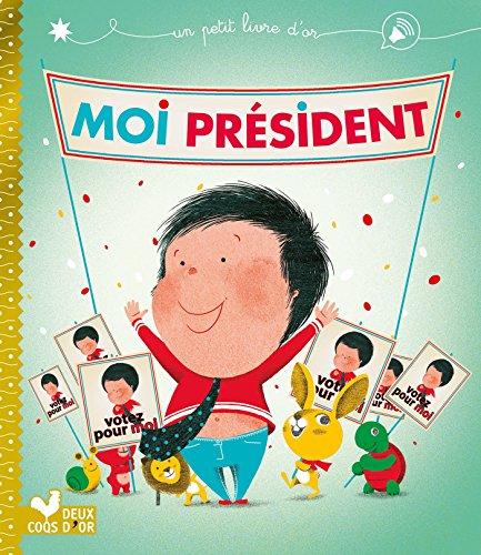 moi-president-un-petit-livre-dor