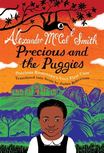 Precious and the Puggies: Precious Ramotswe's Very First Case (No. 1 Ladies' Detective Agency) (Ladies Detective No Agency 12 1)