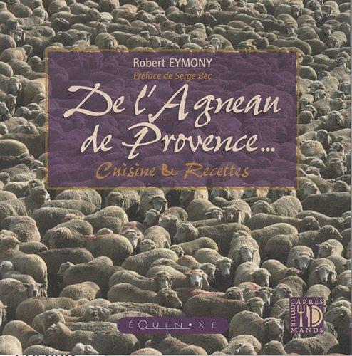 De l'agneau de Provence : Cuisine & recettes
