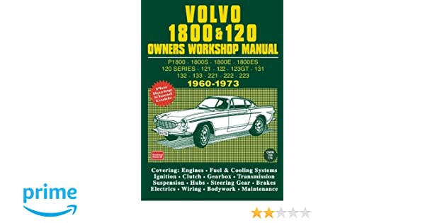 volvo 1800 and 120 owners workshop manual 1960 1973 owners manual rh amazon de Volvo Manual Trans Volvo Manual Trans