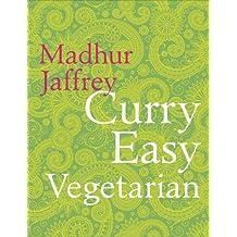Curry Easy Vegetarian by Madhur Jaffrey (2014-09-25)