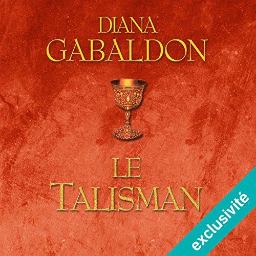 Le Talisman (Outlander 2)