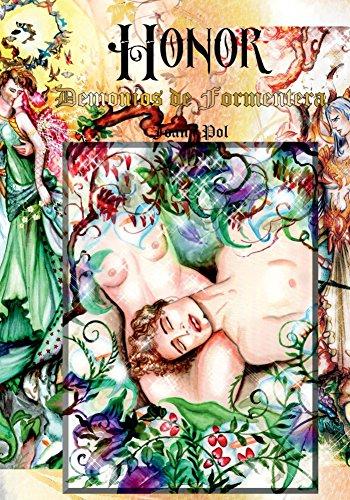 Demonios de Formentera: Honor (Amor, Valor, Orgullo y Honor nº 4) por Joana Pol