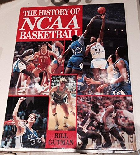 The History of Ncaa Basketball por Bill Gutman