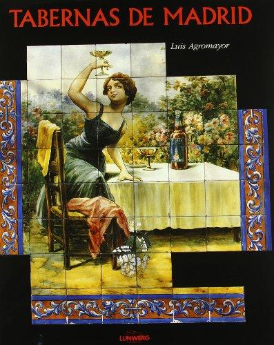 Tabernas de Madrid por Luis Agromayor