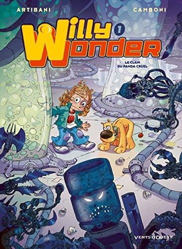 Willy Wonder - Tome 01: Le Clan du Panda Cruel