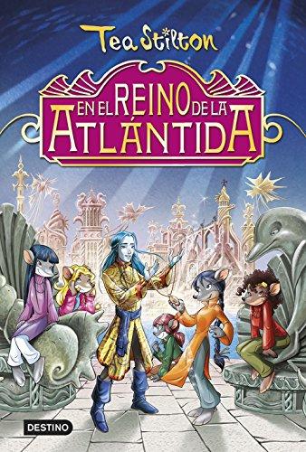 En el reino de la Atlántida: Especial Tea Stilton por Tea Stilton