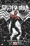 Superior Spider-Man Volume 5: The Superior Venom (Marvel Now)