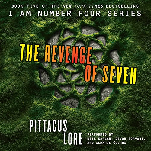 The Revenge of Seven (I Am Number Four Series: The Lorien Legacies)