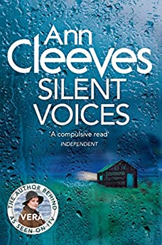 Silent Voices (Vera Stanhope Book 4) by [Cleeves, Ann]