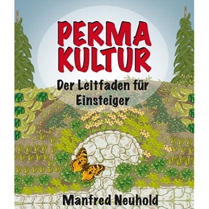 Pdf Permakultur Der Leitfaden Fur Einsteiger Kostenlos Download Urwuchsig Wissenschaftsbuch Kostenloser Epub Download