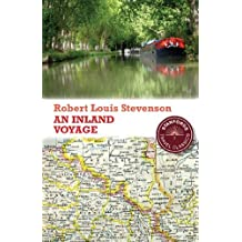 An Inland Voyage (Stanfords Travel Classics) by Robert Louis Stevenson (2011-07-28)