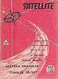 Satellite N° 16. Charles Henneberg, Michel Demuth, Pierre Versins, John W. Ahston ... Avril 1959. Revue brochée. 13x17 cm. 200 pages. Légèrement défraîchie. (Science-fiction, Périodiques, Periodicals)