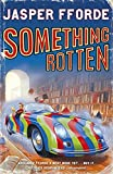 Something Rotten. (Thursday Next)