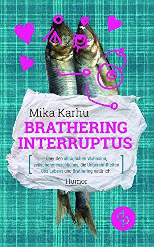 Buchseite und Rezensionen zu 'Brathering Interruptus' von Mika Karhu