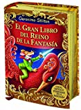 El gran libro del Reino de la Fantasía: ¡Descubre el mítico perfume de la fantasía! (Geronimo Stilton)