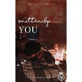 Smitten by You: A Destination Wedding Book (Destination Weddings 3)