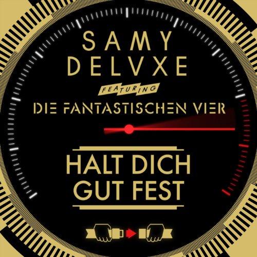 halt-dich-gut-fest-single-version-feat-die-fantastischen-vier