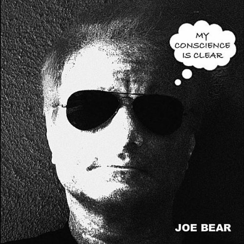 my-conscience-is-clear-by-joe-bear