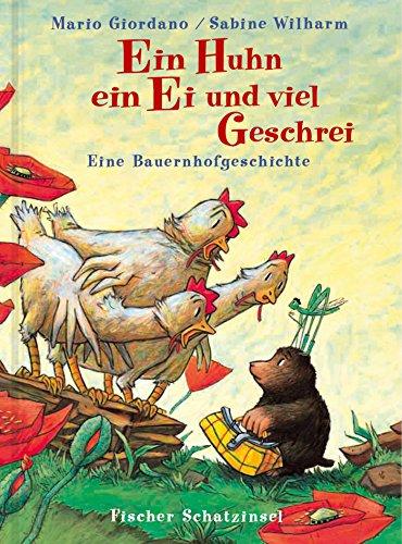 Ein Huhn, ein Ei und viel Geschrei: Eine Bauernhofgeschichte (Popular Fiction) (Ei Ostern Huhn)
