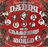 Danny & The Champions Of The World