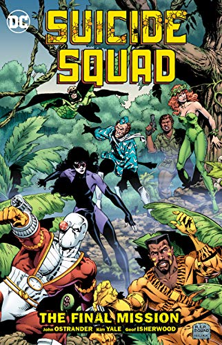 Suicide Squad Vol. 8: The Final MIssion (Super Hero Squad Comic)