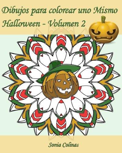 (Dibujos para colorear uno Mismo - Halloween - Volumen 2: ¡25 dibujos para colorear para celebrar Halloween!)