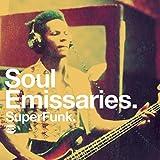 Soul Emissaries ~ Superfunk