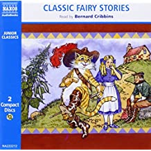 Classic Fairy Stories: Traditional Tales (Classic Literature With Classical Music. Junior Classics)