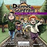 Zaubern für Anfänger (Dennis und Guntram 1)