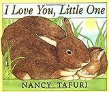 I Love You, Little One by Nancy Tafuri (2000-03-01)
