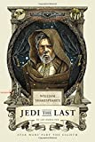 William's Shakespeare's Jedi the Last: Star Wars Part the Eight (William Shakespeare'...
