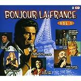 Bonjour La France /Vol .1