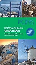 PONS Reisewörterbuch Griechisch: Reisewörterbuch und Sprachführer mit interkulturellen Tipps