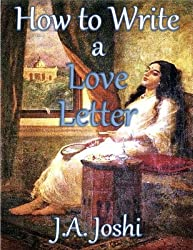 How to Write a Love Letter (J.A. Joshi's Mahabharat Book 8)