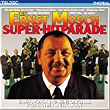 Die Ernst Mosch Super-Hitparade -