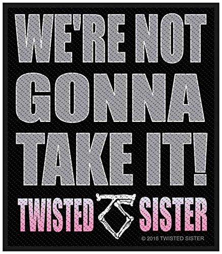 Preisvergleich Produktbild Twisted Sister We'Re Not Gonna Take It! Aufnäher   2860