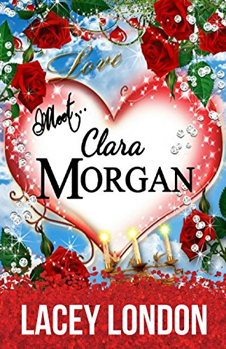 Meet clara morgan a laugh a minute romantic comedy that you wont meet clara morgan a laugh a minute romantic comedy that you won fandeluxe Document