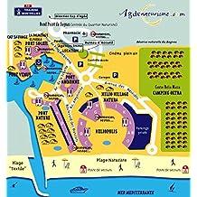 Agde, plan-guide : La cité, le Cap, le Grau, la Tamarissière