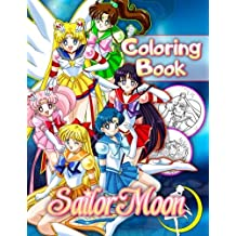 Sailor Moon Coloring Book: for Anime Lovers (40 Illustrations)