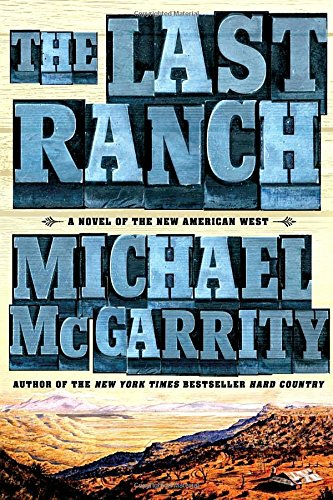 the-last-ranch-a-novel-of-the-new-american-west-american-west-trilogy