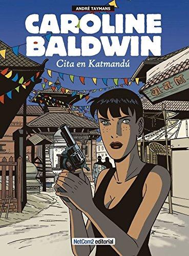 Cita en Katmandú: Caroline Baldwin
