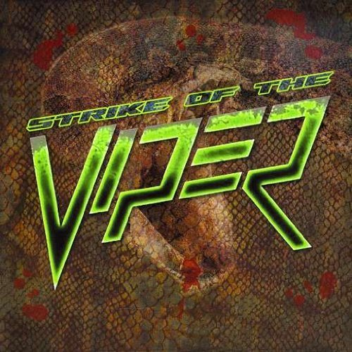 Strike of the Viper by Viper