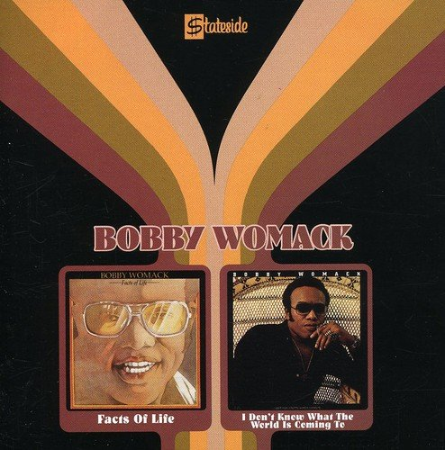 Facts of Life/I Don'T Know What the World Is - Womack-cd Bobby