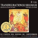Chant Byzantin Slave - Transfiguration du Seigneur