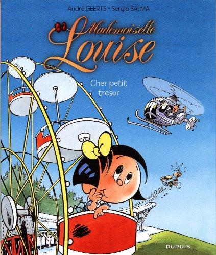 Mademoiselle Louise - tome 2 - Cher petit trésor
