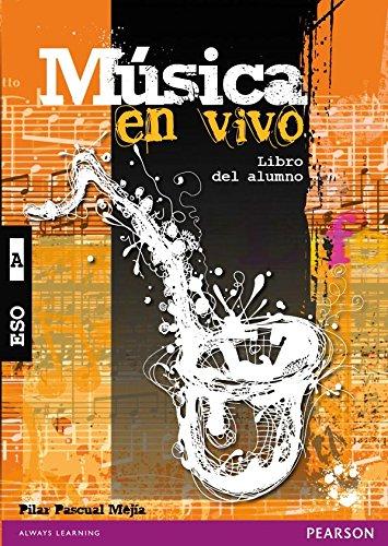 Música en vivo A libro del alumno pack - 9788420562179 por Pilar Pascual Mejía