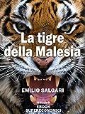 Image de La tigre della Malesia (eBook Supereconomici)